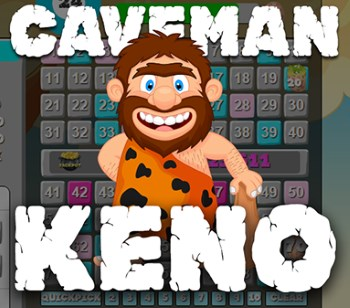 Caveman Keno Is One of the Most Beloved Keno Variations